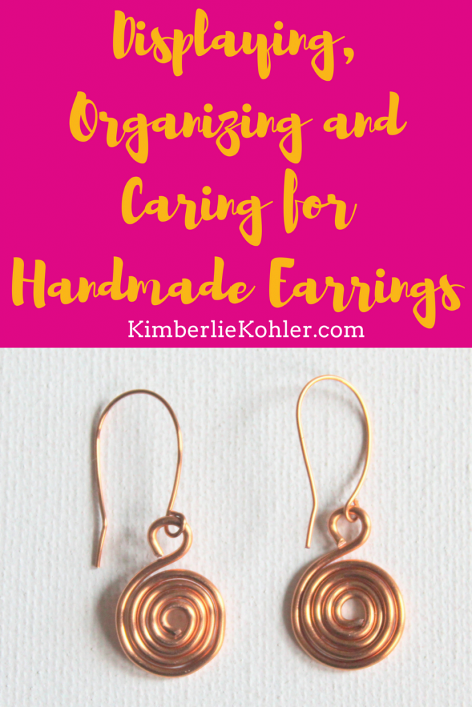 Displaying, Organizing and caring for handmade earrings