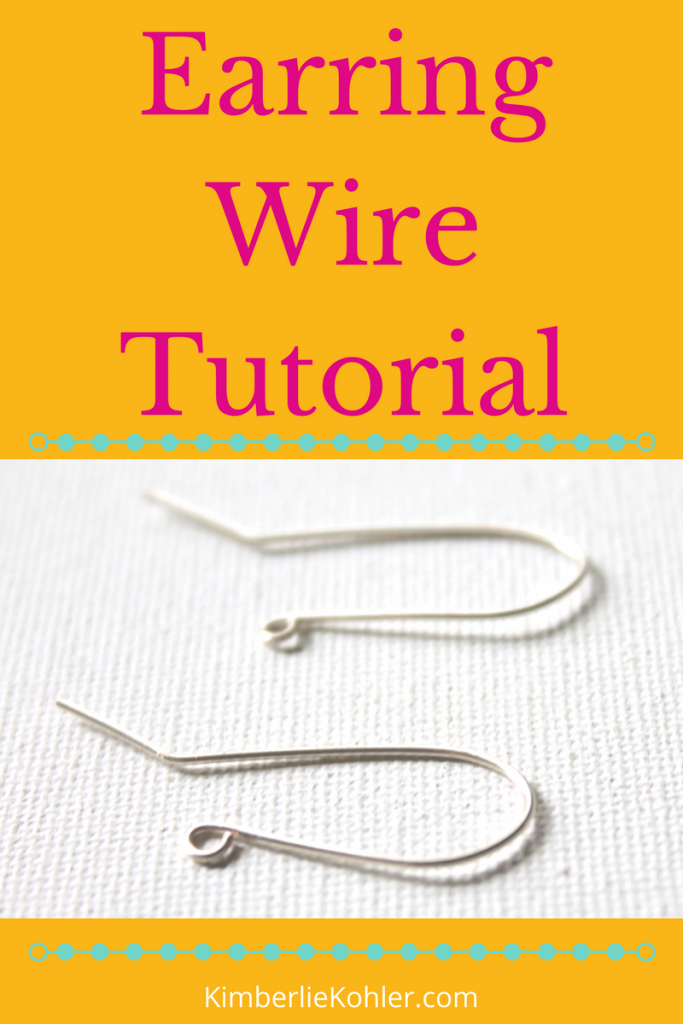 Earring Wire Tutorial