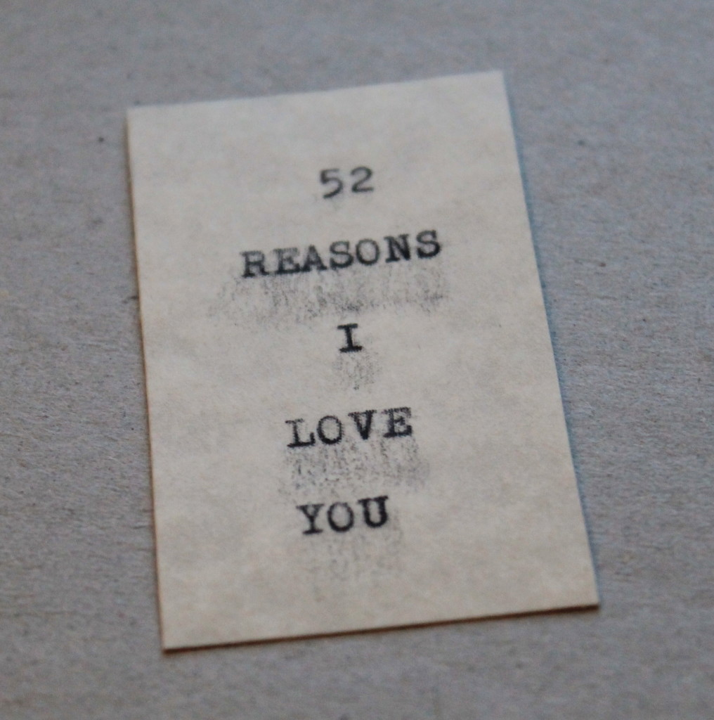 52 Reasons I Love You Tutorial