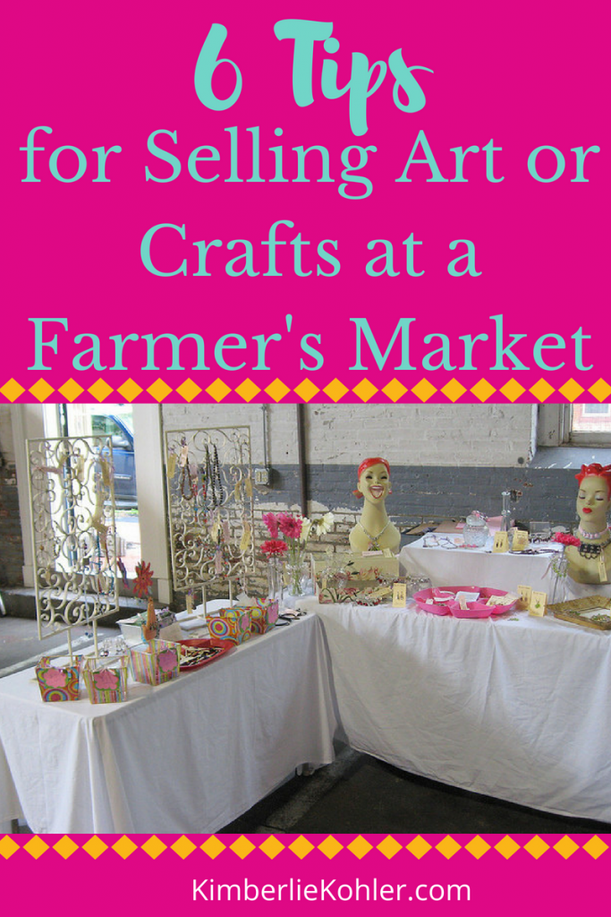 6 Tips for Selling your Art or Craft at a Farmer's Market