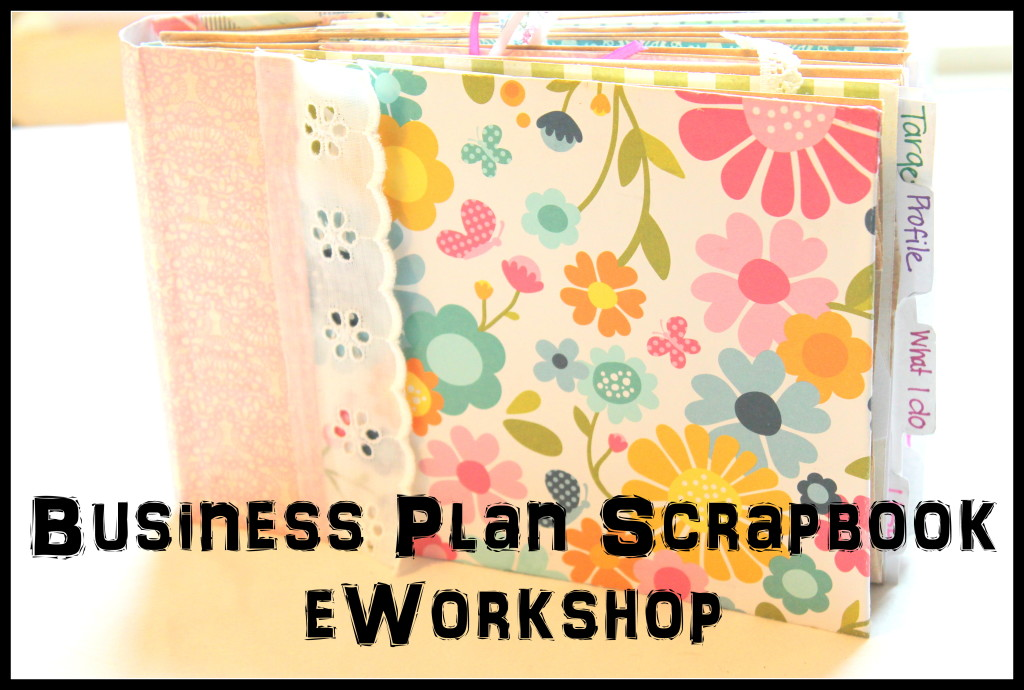 Business Plan Scrapbook eWorkshop 3
