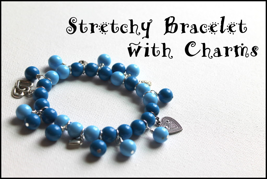 Stretchy Bracelet with Charms Tutorial
