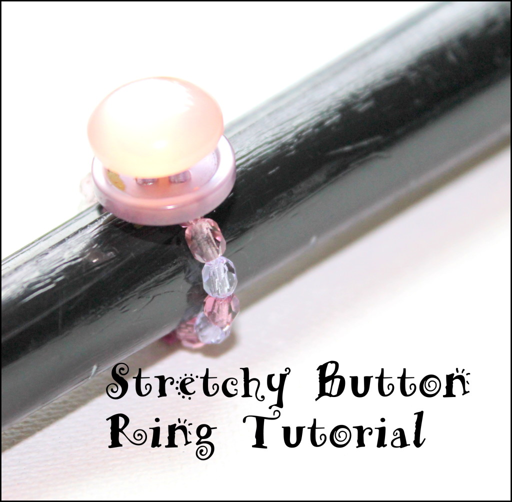 Stretchy Button Ring Tutorial