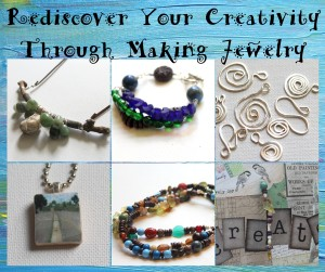 Rediscover Your Creativity Through Making Jewelry
