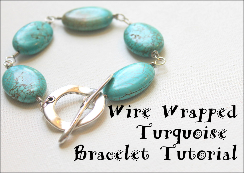 Wire Wrapped Turquoise Bracelet Tutorial