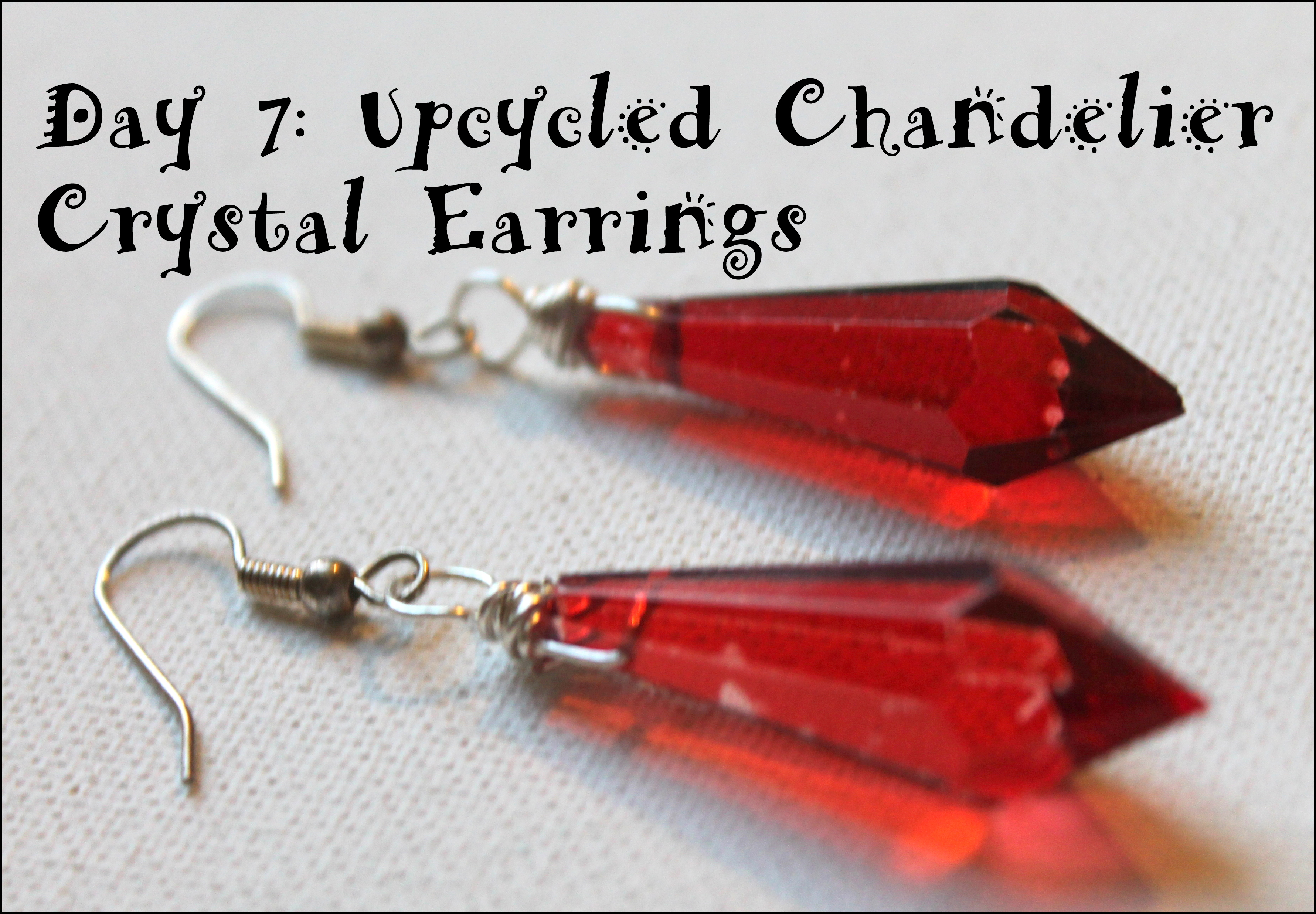 Wire wrapping for beginners day 7 upcycled chandelier crystal chandelier crystal earrings arubaitofo Gallery