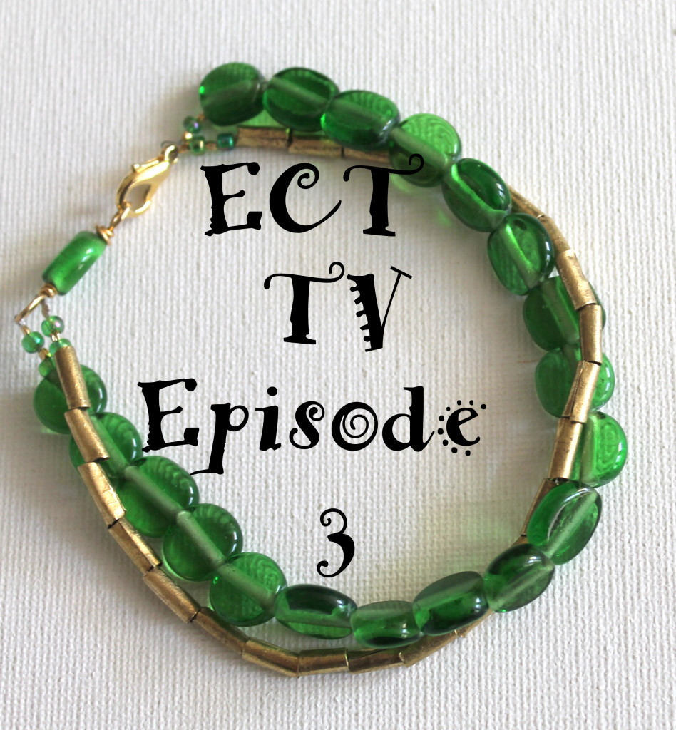 ECT TV Episode 3: Double Stand Bracelet