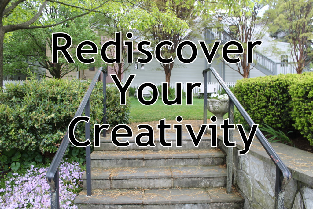 Rediscover Your Creativity