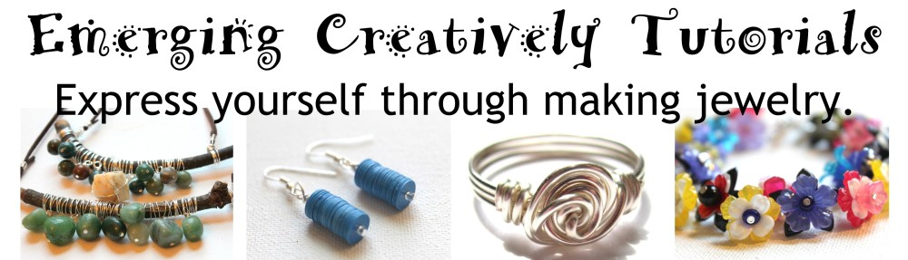 Emerging Creatively Jewelry Tutorials