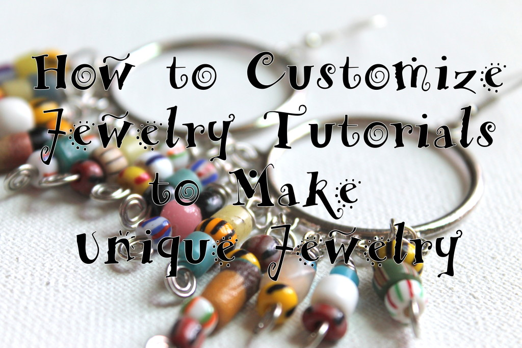 How to Customize jewelry to make unique jewelry