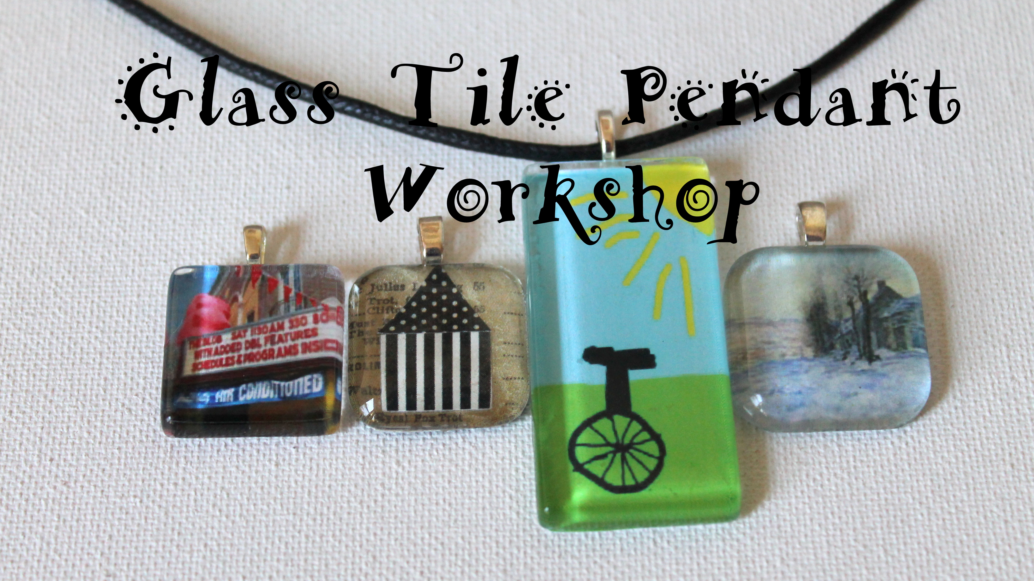 Glass Tile Pendant Workshop