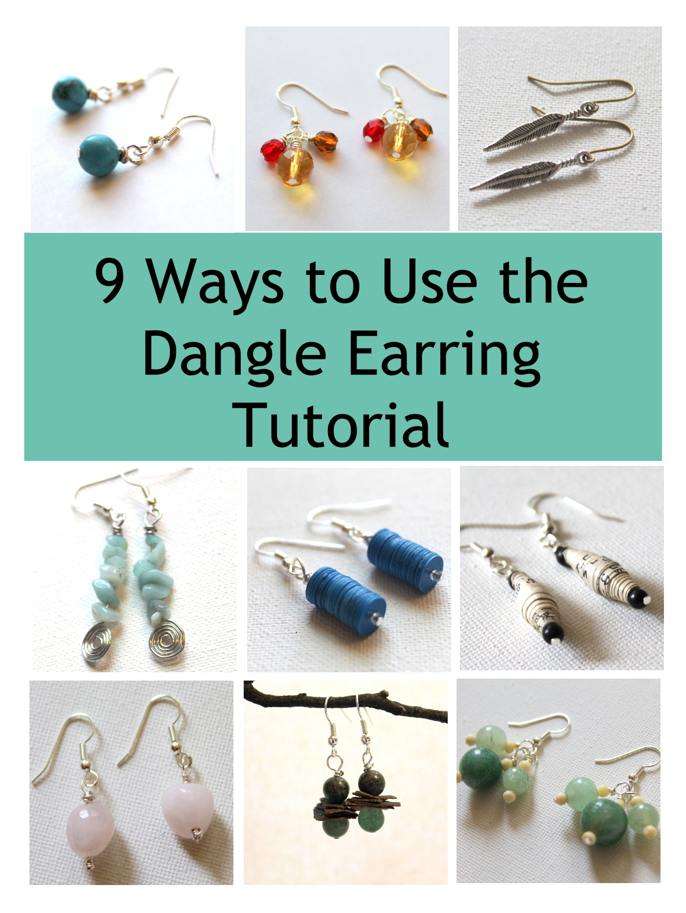 9 Ways to Use Emerging Creatively Tutorial's Dangle Earring Tutorial
