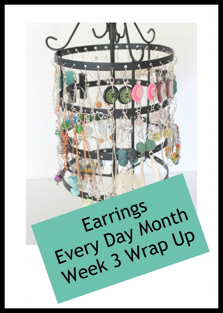 Earrings Every Day Month Week 3 Wrap Up