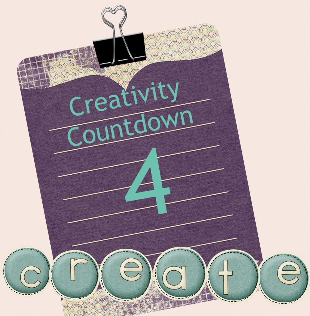 Creativity Countdown Week 4