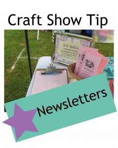 Craft Show Tips: Newsletters