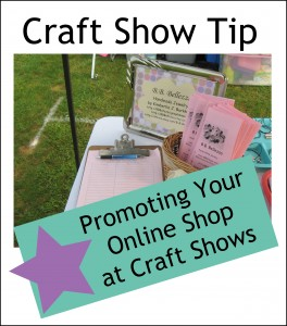 Craft Show Tip: Promoting Your Online Shop