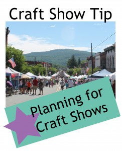 Planning for Craft Shows