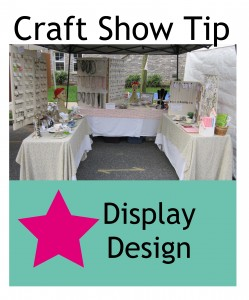 Craft Show Tip - Display Design