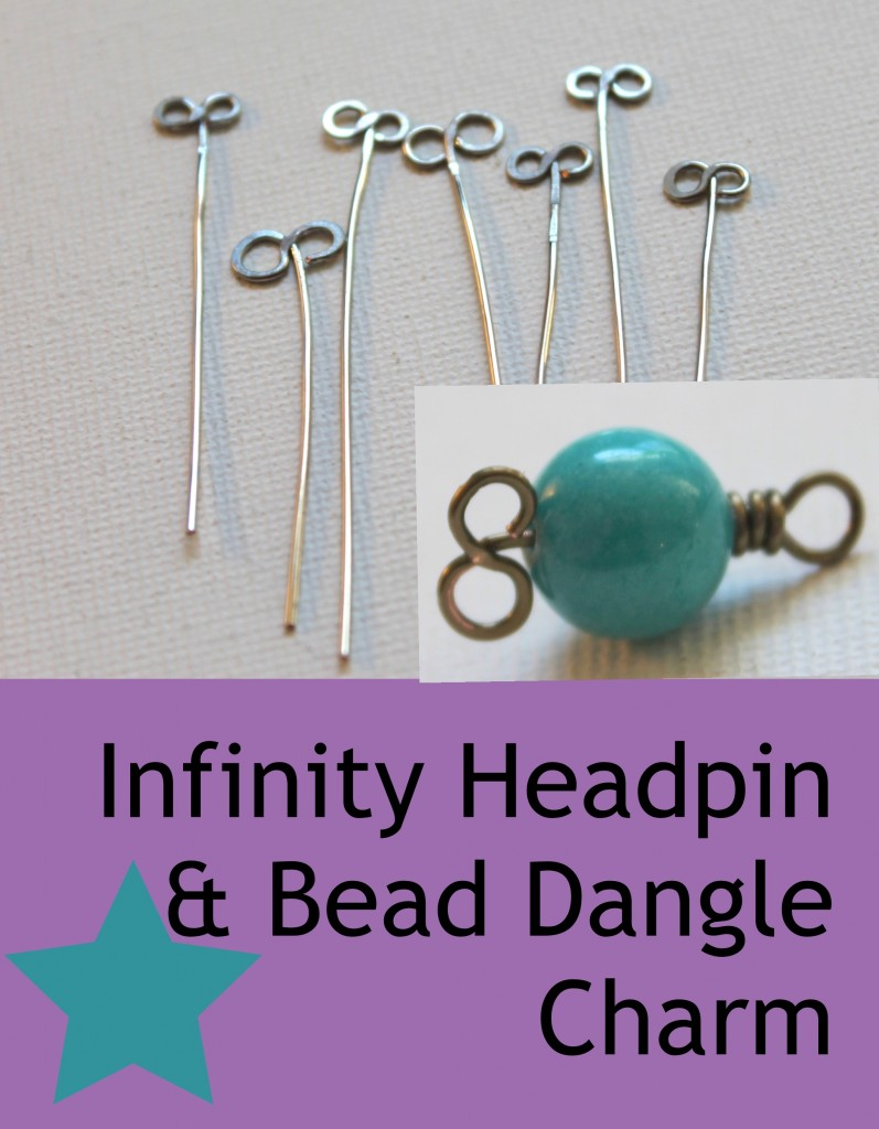Infinity Headpin and Bead Dangle Charm