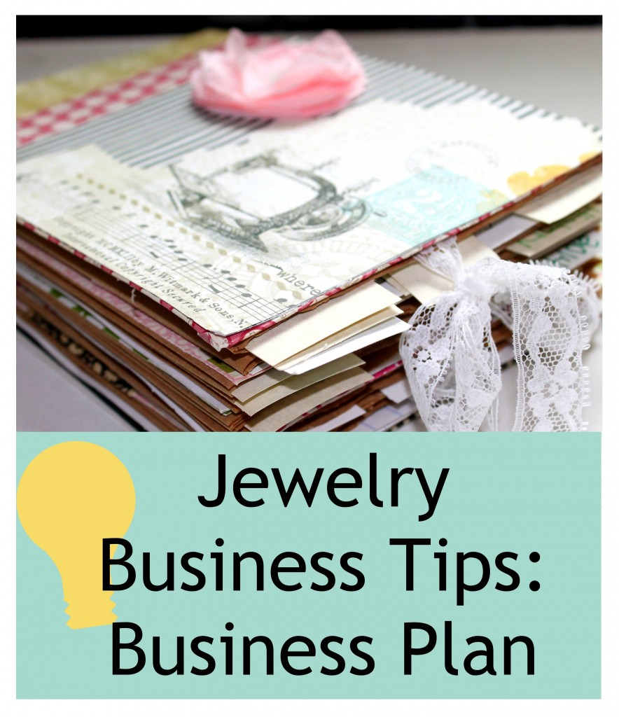 Jewelry Business Tips:  Business Plan