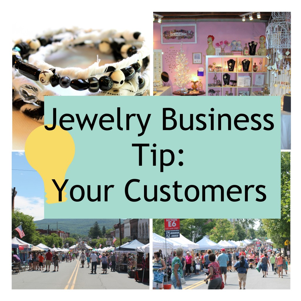 Jewelry Business Tip - Customers