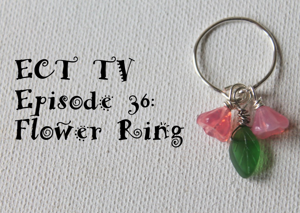 ECT TV Episode 36 - Flower Ring