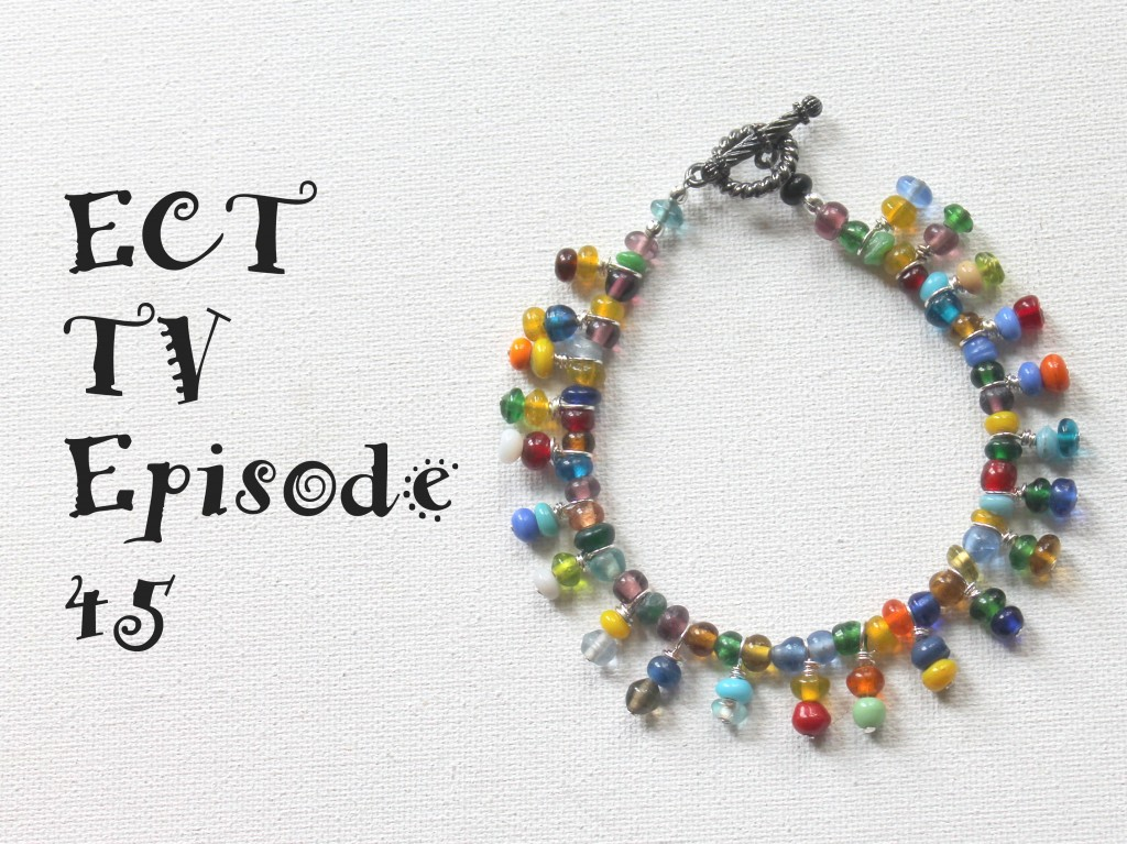ECT TV Episode 45:  Bead Dangle Bracelet