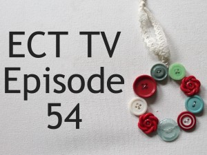 ECT TV Episode 54 - Button Wreath Ornament