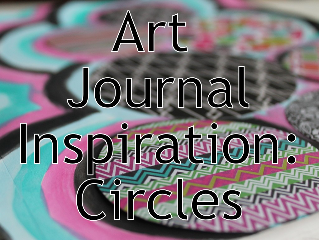 Art Journal Inspiration: Circles