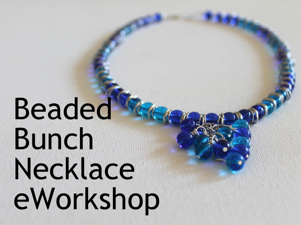 Beaded Bunch Necklace eWorkshop