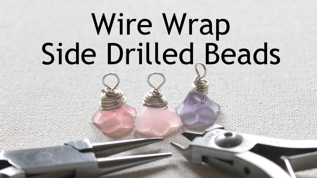 Wire Wrap Side Drilled Beads