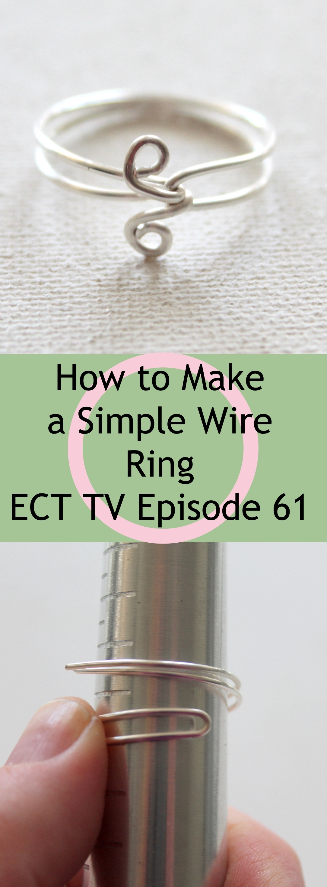 How to Make a Simple Wire Ring