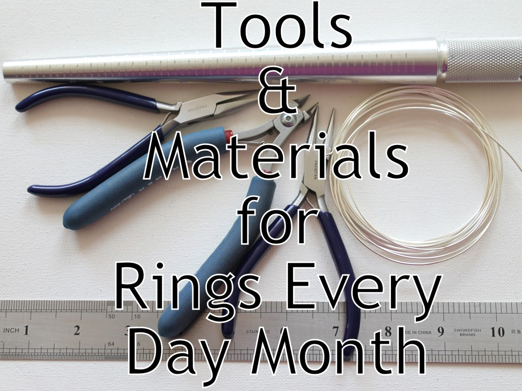 Tools and Materials for Rings Every Day Month