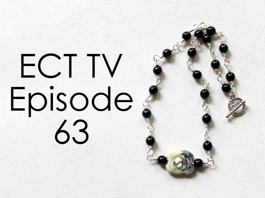 ECT TV Episode 63: Interlocking Wire Wrapped Bead Necklace