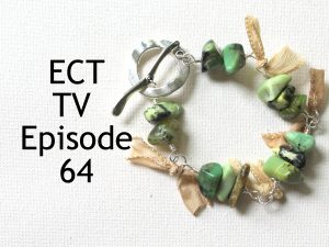 ECT TV Episode 64: Gemstone Bead and Silk Ribbon Bracelet
