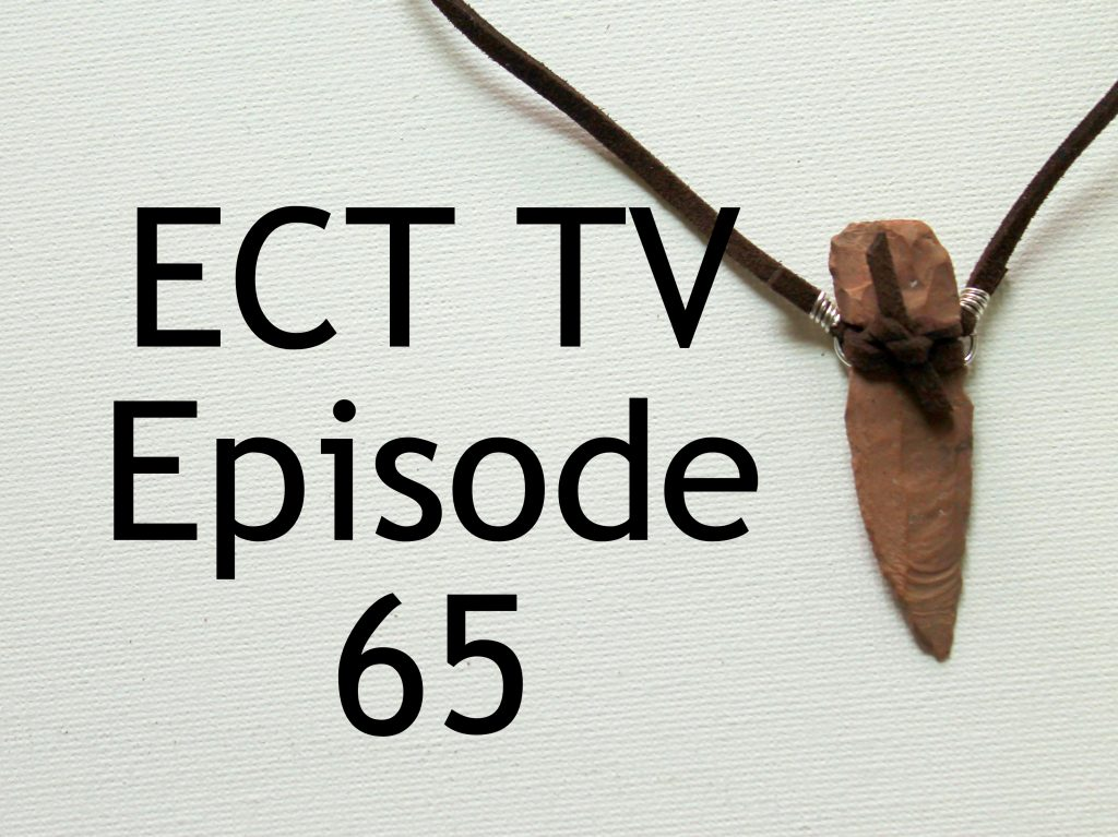 ECT TV Episode 65: Arrowhead Necklace