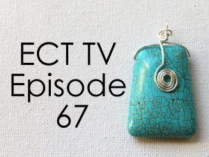 ECT TV Episode 67: Wire Spiral Pendant