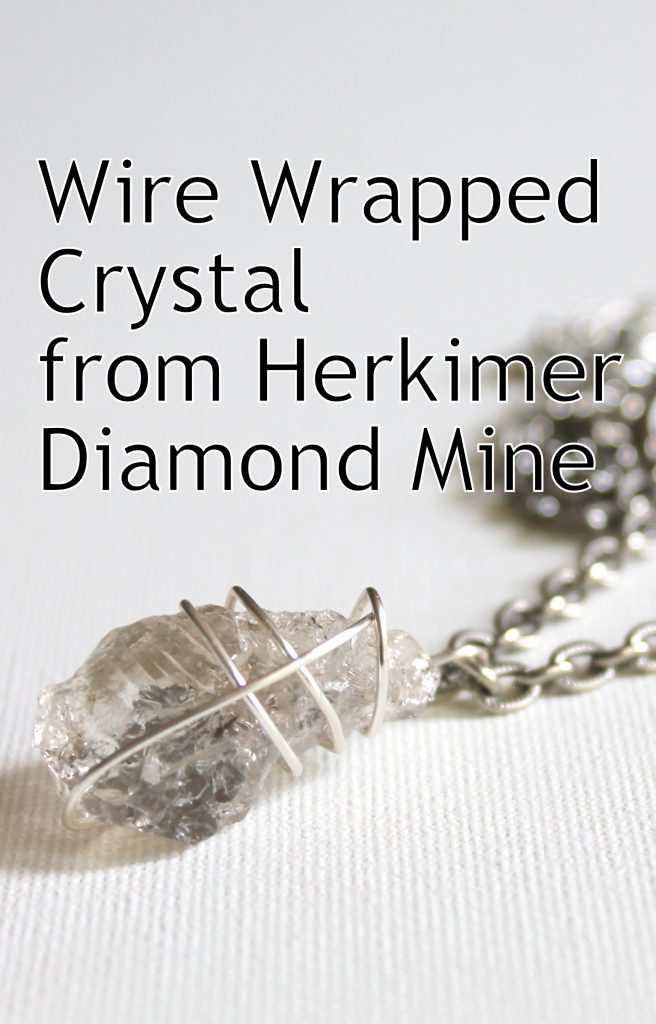 Wire Wrapped Crystal from Herkimer Diamond Mine