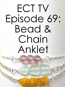 ECT TV Episode 69: Bead and Chain Anklet