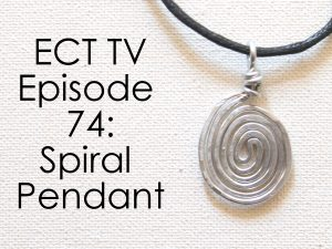 ECT TV Episode 74: Spiral Pendant