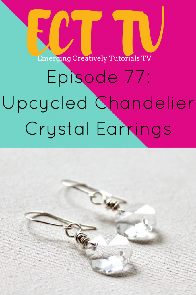 ECT TV Episode 77: How to Wire Wrapped an Upcycled Crystal Chandelier