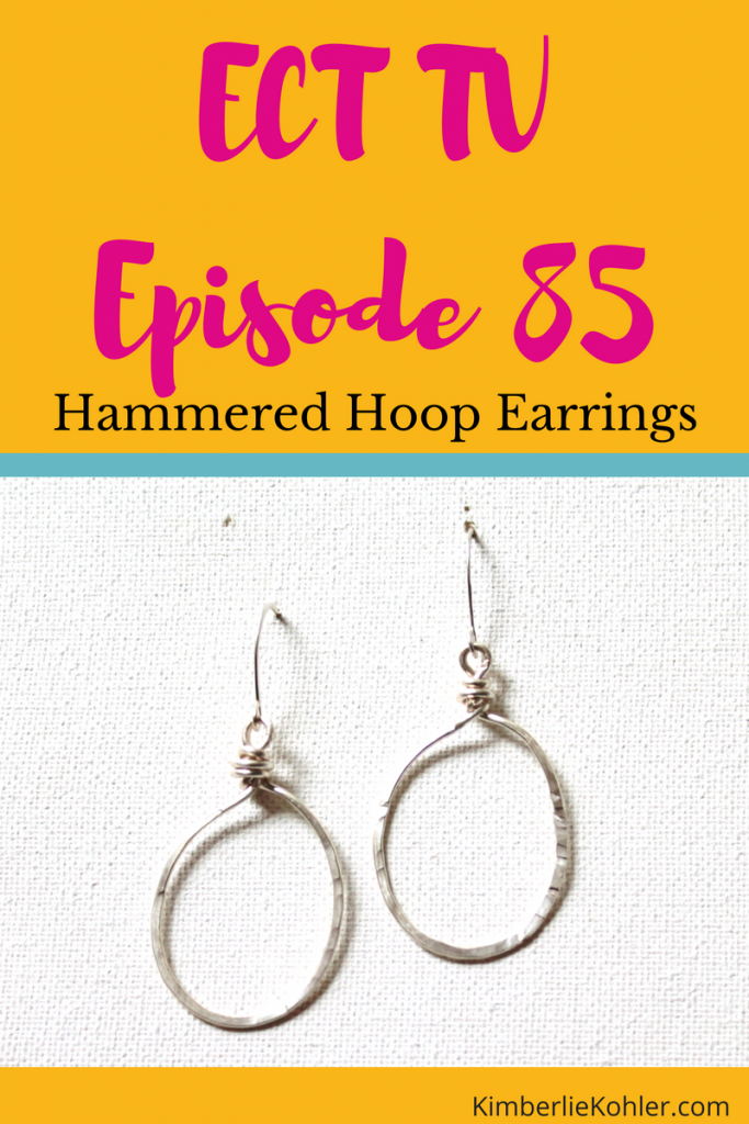 ECT TV Episode 85: Hammered Hoop Earrings