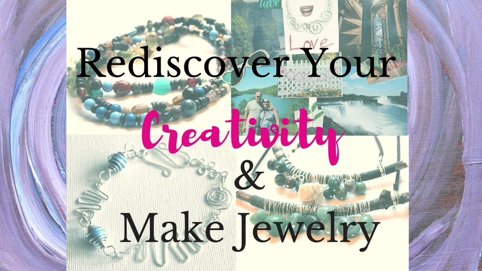 Rediscover Your Creativity & Make Jewelry eCourse
