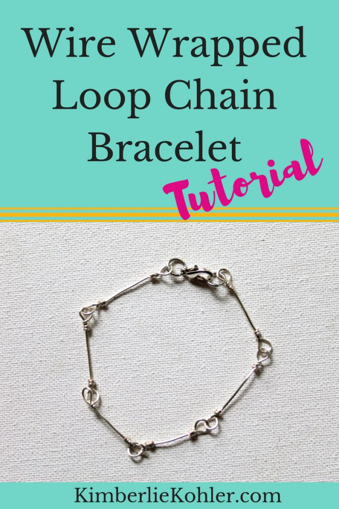 Wire Wrapped Loop Chain Bracelet Tutorial