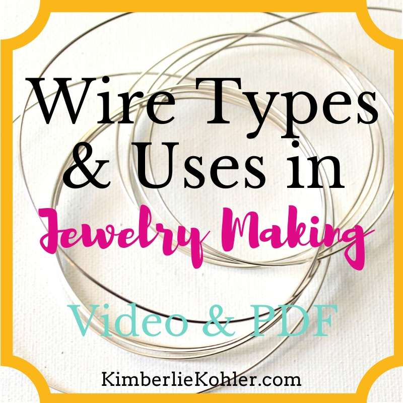 Wire Types and Uses in Jewelry Making
